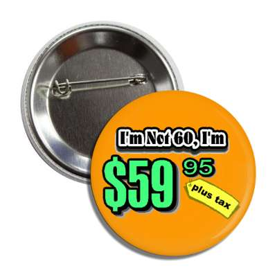 not 60 price tag age joke button
